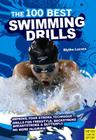 The 100 Best Swimming Drills Cover Image