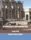 Architecture and Democracy: Large Print Cover Image