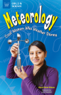 Meteorology: Cool Women Who Weather Storms (Girls in Science) Cover Image