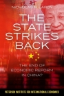 The State Strikes Back: The End of Economic Reform in China? Cover Image