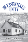 In Essentials, Unity: An Economic History of the Grange Movement (New Approaches to Midwestern History) Cover Image