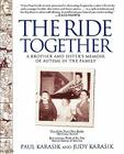 The Ride Together: A Brother and Sister's Memoir of Autism in the Family Cover Image