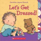 Let's Get Dressed! (Caroline Jayne Church) Cover Image