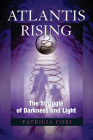 Atlantis Rising: The Struggle of Darkness and Light (Sirian Revelations #2) Cover Image