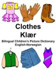 English-Norwegian Clothes/Klær Bilingual Children's Picture Dictionary Cover Image