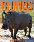 Childrens Book: Amazing Facts & Pictures about Rhinos Cover Image