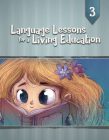 Language Lessons for a Living Education 3 Cover Image