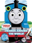 Thomas & Friends: Friends Around the World Cover Image