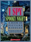 I Spy Spooky Night: A Book of Picture Riddles Cover Image