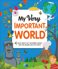 My Very Important World: For Little Learners who want to Know about the World (My Very Important Encyclopedias) Cover Image