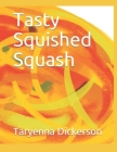 Tasty Squished Squash Cover Image