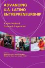 Advancing U.S. Latino Entrepreneurship: A New National Economic Imperative Cover Image