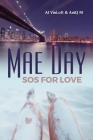 Mae Day: SOS for Love Cover Image