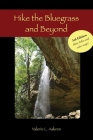 Hike the Bluegrass and Beyond Cover Image