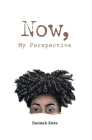 Now, My Perspective Cover Image