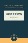 Hebrews Verse by Verse: Verse by Verse (Osborne New Testament Commentaries) Cover Image