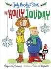 Judy Moody & Stink: The Holly Joliday Cover Image