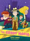 The Candy Mafia Cover Image