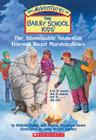 The Bailey School Kids #50: The Abominable Snowman Doesn't Roast Marshmallows: The Abominable Snowman Doesn't Roast Marshmallows Cover Image