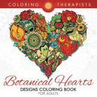 Botanical Hearts Designs Coloring Book For Adults Cover Image