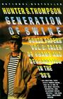 Generation of Swine: Gonzo Papers, Volume 2: Tales of Shame and Degredation in the '80s Cover Image