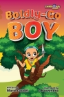 Boldly-Go Boy Cover Image