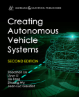 Creating Autonomous Vehicle Systems (Synthesis Lectures on Computer Science) Cover Image