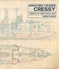 Armoured Cruiser Cressy: Detailed in the Original Builders' Plans Cover Image