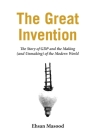The Great Invention: The Story of GDP and the Making and Unmaking of the Modern World Cover Image