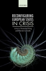 Reconfiguring European States in Crisis Cover Image