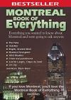 Montreal Book of Everything: Everything You Wanted to Know About Montreal and Were Going to Ask Anyway Cover Image