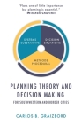 Planning Theory and Decision Making: For Southwestern and Border Cities Cover Image
