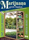 Marijuana Grow Basics: The Easy Guide for Cannabis Aficionados Cover Image