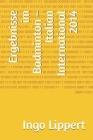 Ergebnisse im Badminton - Italian International 2014 Cover Image