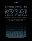 Introduction to Computational Economics Using FORTRAN: Exercise and Solutions Manual Cover Image