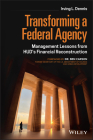 Transforming a Federal Agency: Management Lessons from Hud's Financial Reconstruction Cover Image