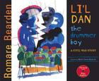 Li'l Dan, the Drummer Boy: A Civil War Story Cover Image