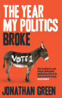 The Year My Politics Broke Cover Image