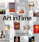 Art in Time: A World History of Styles and Movements Cover Image