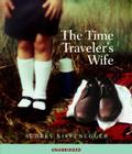 The Time Traveler's Wife: Unabridged Edition Cover Image