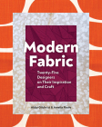 Modern Fabric: Twenty-Five Designers on Their Inspiration and Craft Cover Image