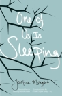 One of Us Is Sleeping (Danish Women Writers) Cover Image