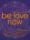 Be Love Now: The Path of the Heart Cover Image