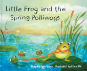 Little Frog and the Spring Polliwogs Cover Image