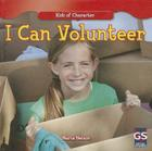 I Can Volunteer (Kids of Character) Cover Image