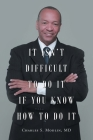 It Isn't Difficult to Do it if You Know How to Do It Cover Image