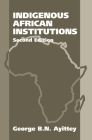 Indigenous African Institutions: 2nd Edition Cover Image