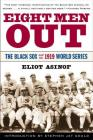 Eight Men Out: The Black Sox and the 1919 World Series Cover Image