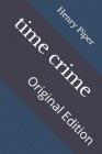 time crime: Original Edition Cover Image