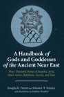 A Handbook of Gods and Goddesses of the Ancient Near East Cover Image